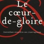 Retour de l'antiquaire : Le Coeur de Gloire par Hervé Picart