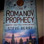 The Romanov Prophecy : Un roman de Steve Berry