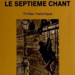 Le Septime chant : Roman par Alexandre Garabedian