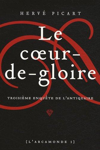 Le coeur de Gloire par Hervé Picart - Arcamonde Tome 3
