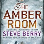 Steve Berry : The Amber Room