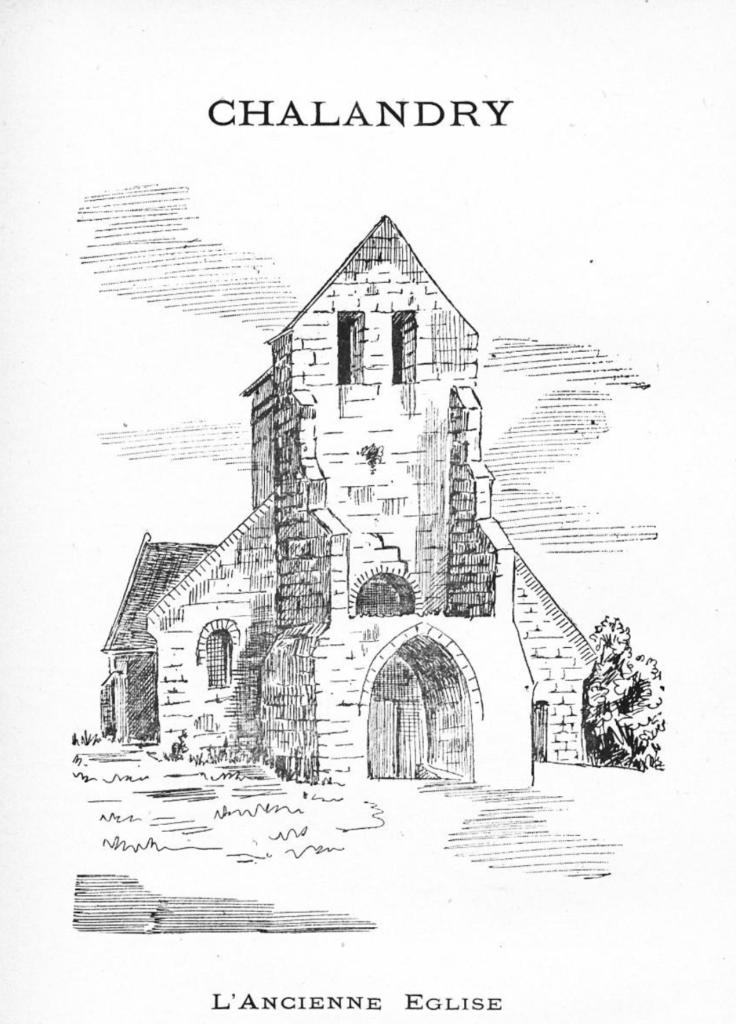 Reproduction dessin église ancienne de Chalandry